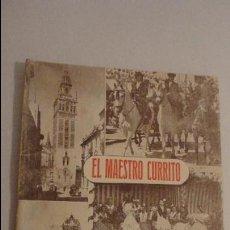 Catálogos publicitarios: EL MAESTRO CURRITO.FERIA Y SEMANA SANTA SEVILLA 1947. Lote 136152050