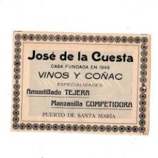 Catálogos publicitarios: JOSE DE LA CUESTA. VINOS Y COÑAC. AMONTILLADO TEJERA, MANZANILLA COMPETIDORA. PTO. STA. MARIA.. Lote 136706102