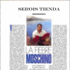 Catálogos publicitarios: REPORTAJE SOBRE MOSCHINO EN REVISTA DE MODA DE 1990 (3 PAGINAS). Lote 137137818