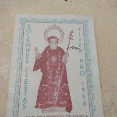 Catálogos publicitarios: LIBRO SOLEMNES FIESTAS A SAN FRANCISCO DE PAULA 1958 - VIVER - CASTELLÓN. Lote 138265426