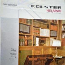 Catálogos publicitarios: KOLSTER. TOCADISCOS. HELSINKI STEREO HI-FI TRANSISTORIZADO. AÑOS 70.. Lote 138673373
