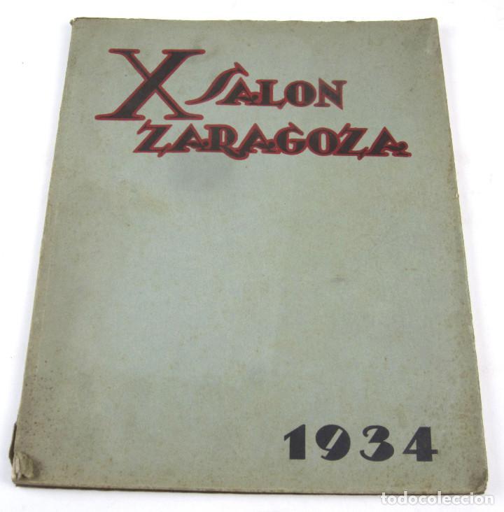 FOTOGRAFÍA - X SALÓN ZARAGOZA, 1934. NUMERADO. 22X28 CM. 64 PAG. (Coleccionismo - Catálogos Publicitarios)