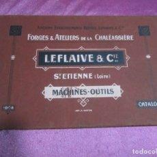 Catálogos publicitarios: CATALOGO DE MAQUINARIA PESADA MACHINES OUTILS LEFLAIVE 8 CIE 1908. Lote 139908078
