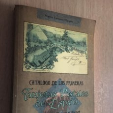 Catálogos publicitarios: CATALOGO DE LAS PRIMERAS TARJETAS POSTALES DE ESPAÑA. IMPRESAS POR HAUSER Y MENET 1892-1905. Lote 140513090
