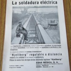 Catálogos publicitarios: PROPAGANDA - LA SOLDADURA ELÉCTRICA KJELLBERG - ESAB IBÉRICA SA . Lote 141155282