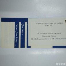Catálogos publicitarios: FOLLETO QUE ES LA ORGANIZACION OFICINA INTERNACIONAL DEL TRABAJO. GINEBRA. TDKP13. Lote 141944546