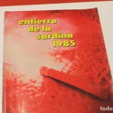Catálogos publicitarios: LIBRO FIESTAS ENTIERRO DE LA SARDINA 1982. MURCIA. Lote 142400054