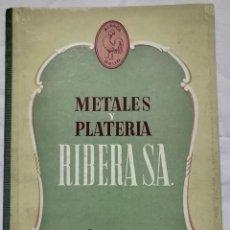 Catálogos publicitarios: CATÁLOGO DE CUBIERTOS DE METALES Y PLATERÍA RIBERA S. A. BARCELONA. ALPACA GALLO.. Lote 142421458
