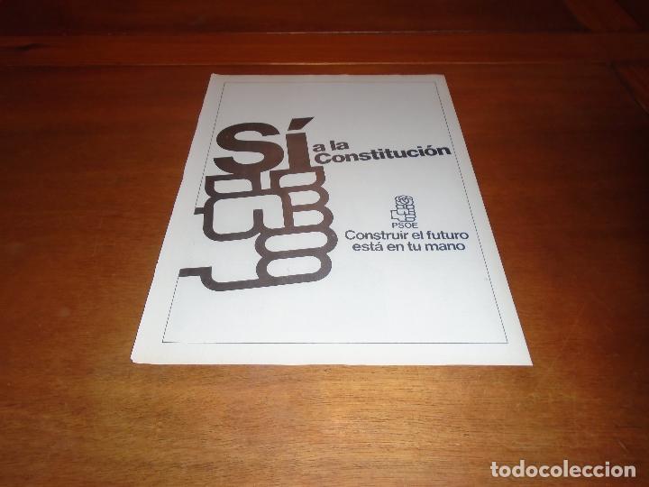 PUBLICIDAD 1978: PSOE. SÍ A LA CONSTITUCIÓN. (Coleccionismo - Catálogos Publicitarios)
