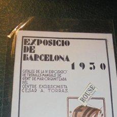Catálogos publicitarios: CATALOGO EXPOSICIO DE BARCELONA 1930 , DE LA EXPOSICIÓ DE TREBALLS MANUALS DE GENT DE MAR ORGANITZAD. Lote 144215778