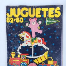 Catálogos publicitarios: RARO CATALOGO DE JUGUETES EL CORTE INGLÉS 82 - 83 EXIN CASTILLOS MADELMAN NANCY FAMOSA SCALEXTRIC. Lote 144587442