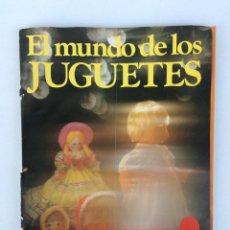 Catálogos publicitarios: RARO CATALOGO EL MUNDO DE LOS JUGUETES DE GALERIAS PRECIADOS EXIN MADELMAN NANCY FAMOSA SCALEXTRIC. Lote 144587598