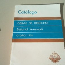 Catálogos publicitarios: CATALOGO EDITORIAL ARANZADI OBRAS DE DERECHO 1978. Lote 145001054