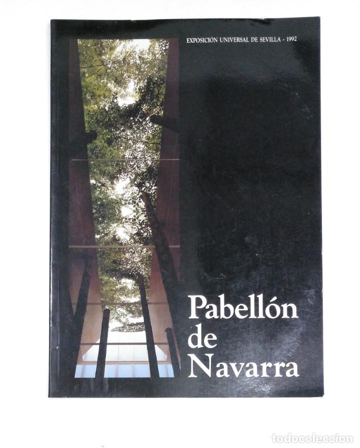 PABELLÓN DE NAVARRA. EXPOSICIÓN UNIVERSAL DE SEVILLA 1992. TDKR13 (Coleccionismo - Catálogos Publicitarios)