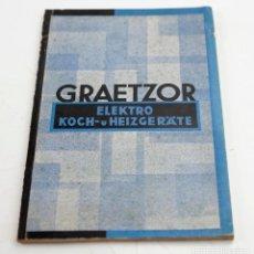 Catálogos publicitarios: CATÁLOGO GRAETZOR, ELEKTRO, APARATOS ELÉCTRICOS, BERLIN. 16X23,5CM. Lote 146850406