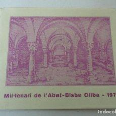Catálogos publicitarios: CATÁLOGO MIL-LENARI DE L´ABAT -BISBE OLIBA - 1971 - 10 PÁGINAS - LLIBRERÍA SALA, VIC. Lote 147178718
