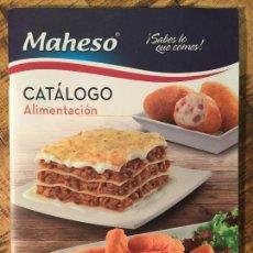 Catálogos publicitarios: CATÁLOGO ALIMENTACIÓN MAHESO. Lote 147947370