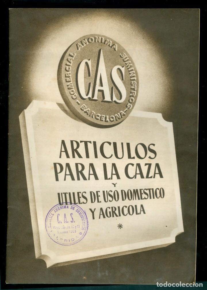 Catálogos publicitarios: CAZA - ARTICULOS PARA LA CAZA - C.A.S. - LERIDA - 1940S - Foto 2 - 148165918