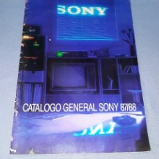 Catálogos publicitarios: CATALOGO GENERAL DE SONY 87/88 ORIGINAL VER FOTO Y DESCRIPCION. Lote 148201502