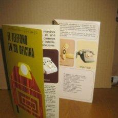 Werbekataloge - FOLLETO PUBLICITARIO TELEFONICA. EL TELEFONO EN SU OFICINA. 1971. - 148278926