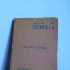 Catálogos publicitarios: CATALOGO DE TUBERÍAS. 1933 BONNA. Lote 148451088