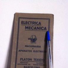 Catálogos publicitarios: ELECTRICIDAD MECÁNICA PLATÓN TEXIDO AÑOS 20-30. Lote 148549441