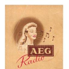 Catálogos publicitarios: CATÁLOGO PUBLICIDAD RADIOS AEG MODELO SUPER UNIVERSAL 4311 GW. AÑOS 40 - 50. Lote 149233878