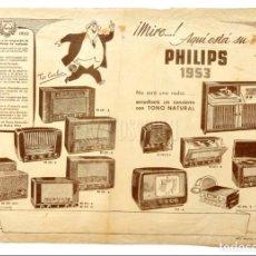 Catálogos publicitarios: CATALOGO PUBLICIDAD ORIGINAL DE RADIOS PHILIPS 1953. Lote 149235774