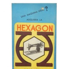 Catálogos publicitarios: CATALOGO PUBLICIDAD MAQUINAS DE COSER HEXAGON SINGER. AÑOS 50. Lote 149237322