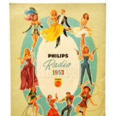 Catálogos publicitarios: CATALOGO PUBLICIDAD ORIGINAL DE RADIOS PHILIPS 1953. Lote 149239366