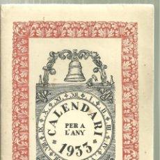 Catálogos publicitarios: 3857.- CALENDARI PER L`ANY 1933 IMPREMTA LA NEOTIPIA AMB FELICITACIONS VUITCENTISTES-NADALES. Lote 149981734