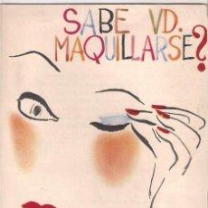 Catálogos publicitarios: FOLLETO AÑOS 50 DE SABE VD MAQUILLARSE?.MAQUILLAJES ROBERTA. Lote 150151854