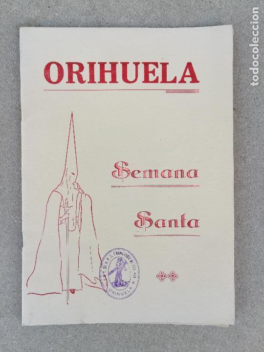 PROGRAMA SEMANA SANTA EN ORIHUELA AÑO 1960. ALICANTE, COMUNIDAD VALENCIANA FIESTAS (Coleccionismo - Catálogos Publicitarios)