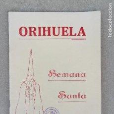 Catálogos publicitarios: PROGRAMA SEMANA SANTA EN ORIHUELA AÑO 1960. ALICANTE, COMUNIDAD VALENCIANA FIESTAS . Lote 150482894
