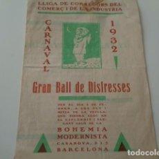 Catálogos publicitarios: BARCELONA. CARNAVAL 1932. GRAN BALL DE DISFRESSES. LLIGA DE CORREDORS DEL COMERÇ I DE LA INDUSTRIA. Lote 150562846