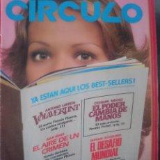 Catálogos publicitarios: CIRCULO DE LECTORES ABRIL MAYO JUNIO 1981. Lote 150750242