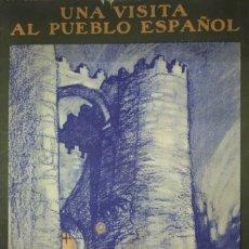 Catálogos publicitarios: 1929 UNA VISITA AL PUEBLO ESPAÑOL. EXPOSICIÓN INTERNACIONAL BARCELONA 1929. SEIX&BARRAL 55 X 38 CM. Lote 114590355