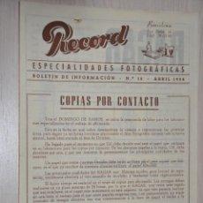 Catálogos publicitarios: CATALOGO PUBLICITARIO ESPECIALIDADES FOTOGRAFICAS RECORD, BARCELONA, Nº 10 ABRIL 1954. Lote 151450574