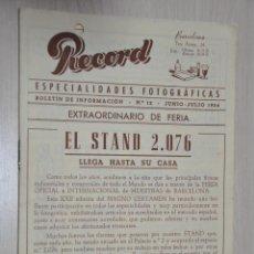 Catálogos publicitarios: CATALOGO PUBLICITARIO ESPECIALIDADES FOTOGRAFICAS RECORD, BARCELONA, Nº 12 JUNIO-JULIO 1954. Lote 151450686