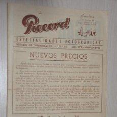 Catálogos publicitarios: CATALOGO PUBLICITARIO ESPECIALIDADES FOTOGRAFICAS RECORD, BARCELONA, Nº 16 ENERO-FEBRERO-MARZO 1955. Lote 151450874