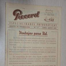 Catálogos publicitarios: CATALOGO PUBLICITARIO ESPECIALIDADES FOTOGRAFICAS RECORD, BARCELONA, Nº 17 ABRIL-MAYO 1955. Lote 151450902