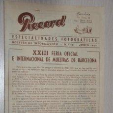 Catálogos publicitarios: CATALOGO PUBLICITARIO ESPECIALIDADES FOTOGRAFICAS RECORD, BARCELONA, Nº 18 JUNIO 1955. Lote 151450942