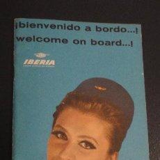 Catálogos publicitarios: ANTIGUO FOLLERO.BIENVENIDO A BORDO.LINEAS AREAS ESPAÑOLAS.IBERIA 1964. Lote 151660842