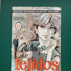 Catálogos publicitarios: CATÁLOGO DE TEJIDOS GALERIAS PRECIADOS. Lote 151693226