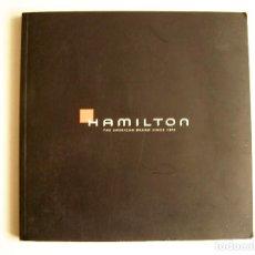 Catálogos publicitarios: CATÁLOGO DE RELOJES HAMILTON - ¿2007?. Lote 151709658