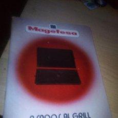 Catálogos publicitarios: CATALOGO MAGEFESA DE ASADOS AL GRILL 1987 . Lote 151720454