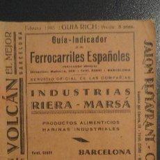 Catalogues publicitaires: GUIA INDICADOR RICH.FERROCARRILES ESPAÑOLES.SERVICIO OFICIAL DE COMPAÑIAS.1945. Lote 152961370