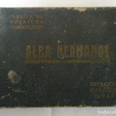 Catálogos publicitarios: CATALOGO ILUSTRADO DE LA FABRICA DE MOSAICOS HIDRAULICOS DE ALBA HERMANOS CAPARROSO-NAVARRA. Lote 154469782