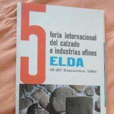 Catálogos publicitarios: ANTIGUO FOLLETO 5 FERIA INTERNACIONAL CALZADO DE ELDA 1964. Lote 154728118