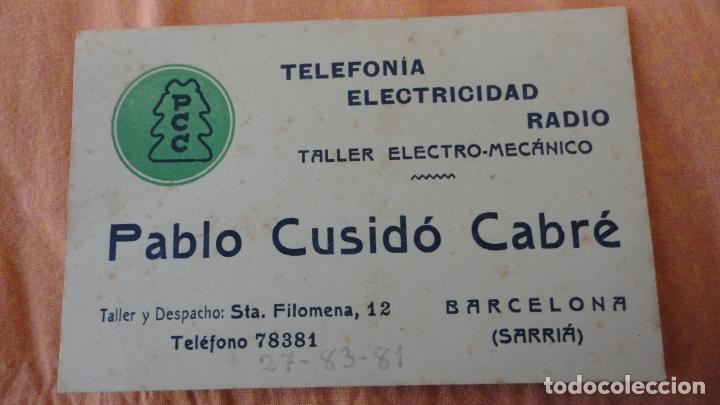 ANTIGUA TARJETA COMERCIAL.PABLO CUSIDO CABRÉ.TALLER ELECTRO MECANICO.SARRIA.BARCELONA (Coleccionismo - Catálogos Publicitarios)